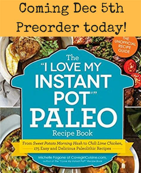 paleo instant pot cookbook top 100 paleo instant pot recipes lose fast with healthy paleo recipes and your electric pressure cooker books cavegirl cuisine paleo cookbooks designed for you