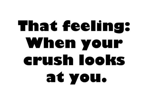 Crush Quotes 25 Beautiful Quotes About Crush