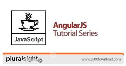 angularjs tutorial website download pluralsight angularjs tutorial series training