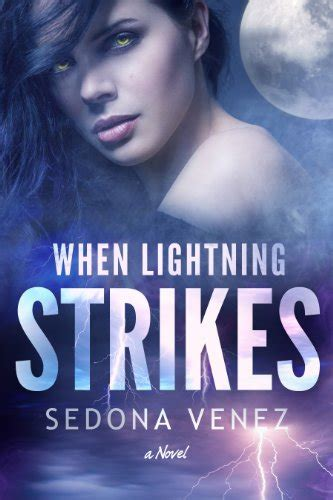 lightning strykes weho books books direct quot when lightning strikes quot by sedona venez
