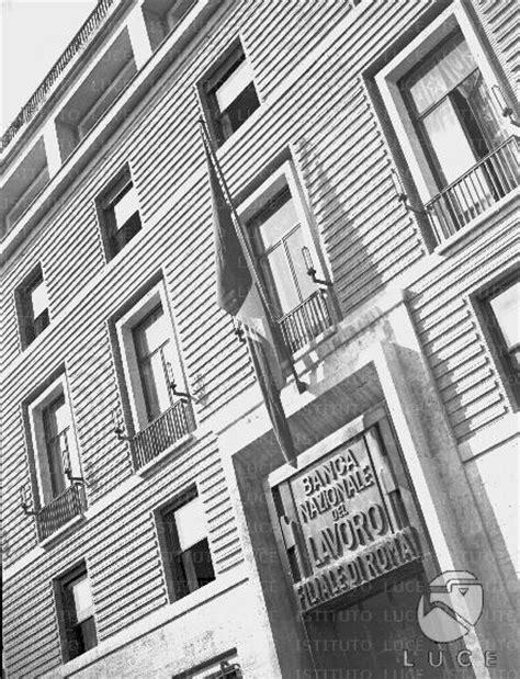sede centrale bnl roma roma inaugurazione della sede della direzione generale