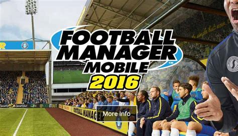 football manager mobile football manager mobile 2016 arrive sur android