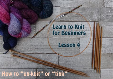 learning to knit beginners learn to knit for beginners lesson 4 easy knitting