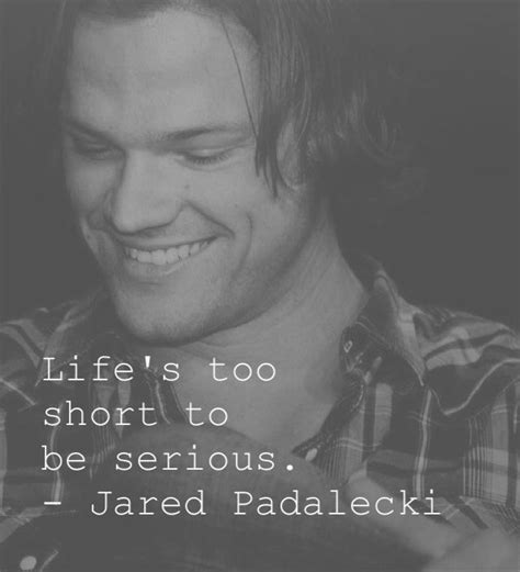 jared padalecki quotes quotesgram