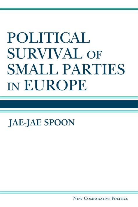 political caign communication inside and out books political survival of small in europe