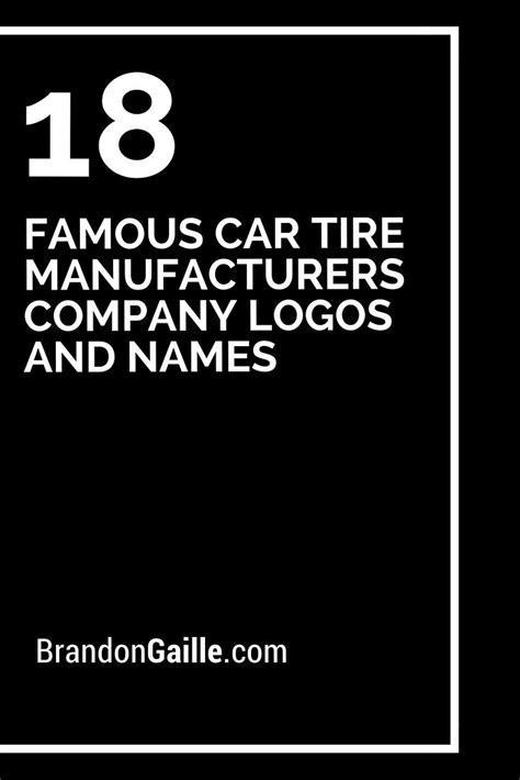 Car Tyres Names by Car Tire Manufacturers Company Logos And Names