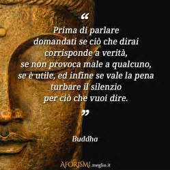 buddha prima di parlare domandati se ci 242 che dirai