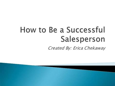 how to a to be how to be a successful salesperson