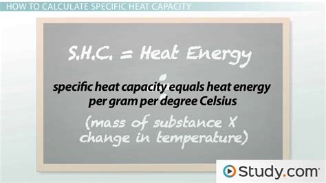 How To Find Specific On How To Calculate Specific Heat Capacity For Different Substances Lesson