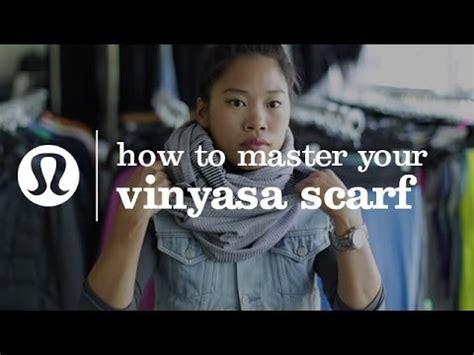 vinyasa yoga tutorial youtube how to wear your lululemon vinyasa scarf 10 ways youtube
