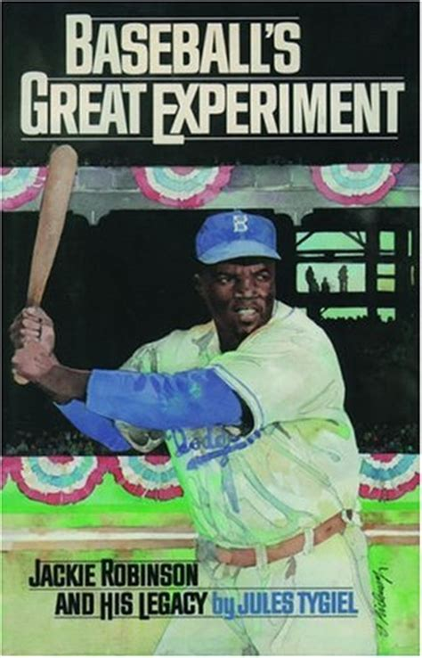 jackie legacy books baseball s great experiment jackie robinson and his
