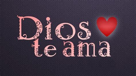 imagenes de dios te ama dios te ama frases cristianas portadas para