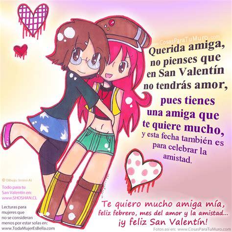 imagenes para amigos x san valentin mi amiga san valentin