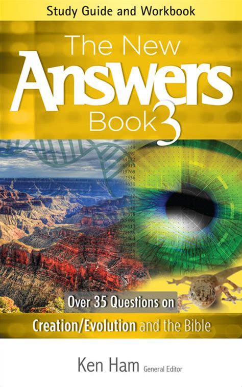 the new answers book the new answers book 3 study guide answers in genesis