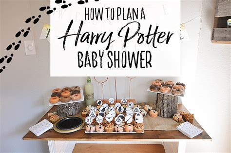 Harry Potter Baby Shower Theme by Harry Potter Baby Shower Ideas Free Printables Our