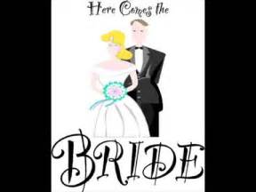 Here comes the bride wedding song youtube