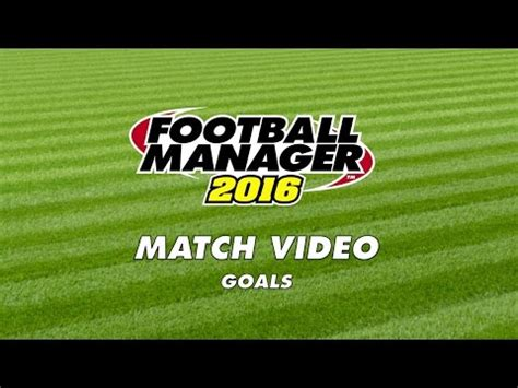 football manager and games like it reddit the first look at the fm16 match engine footballmanagergames