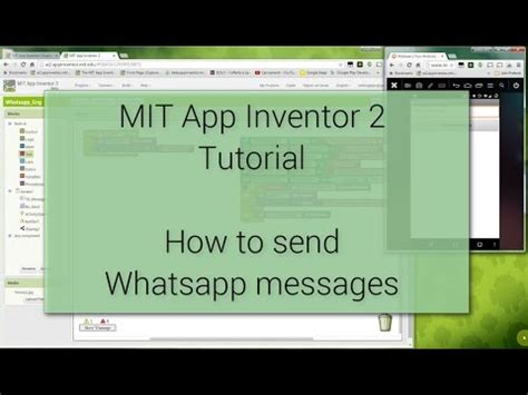 Whatsapp Tutorial Video | android tutorial how to send whatsapp messages with mit