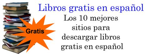 Descargar Libros Gratis En Espanol | paginas para descargar libros gratis en espa 241 ol