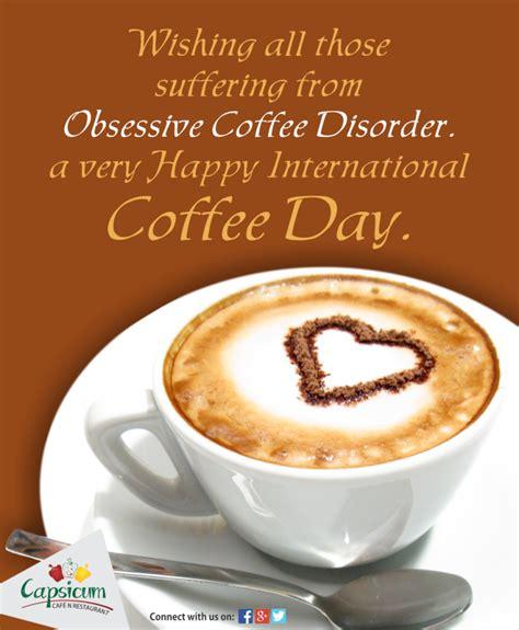 Day Coffee happy international coffee day foodnfoodness