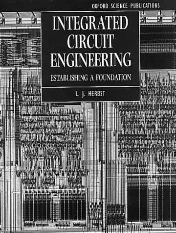 integrated circuit engineering integrated circuit engineering establishing a foundation textbooks in electrical and