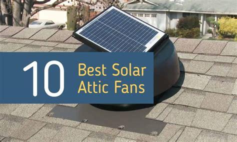 best attic fan best solar attic fan reviews 2018 solar powered roof