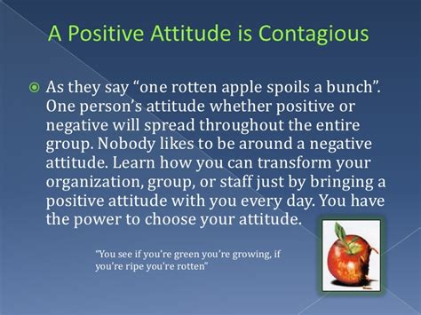 Growing Your Attitude 1 a positive attitude is contagious