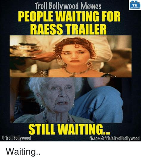 memes  waiting waiting memes