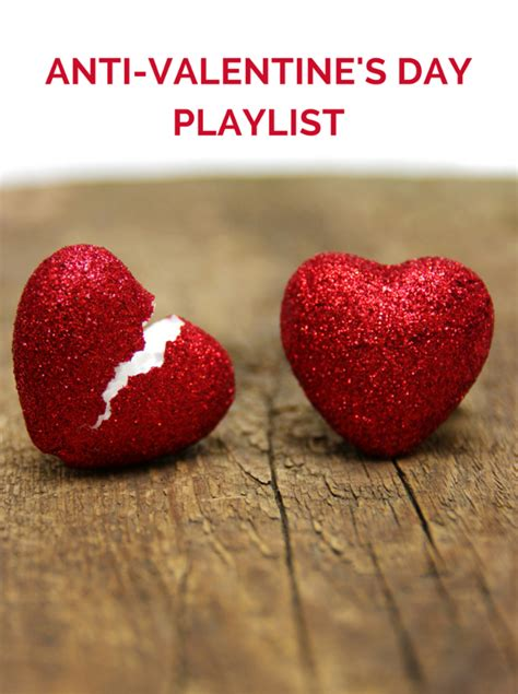 anti valentines day anti s day playlist afropolitan
