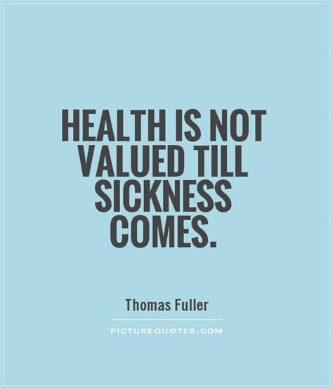 Sick Quotes Sickness Quotes Sickness Sayings Sickness Picture Quotes