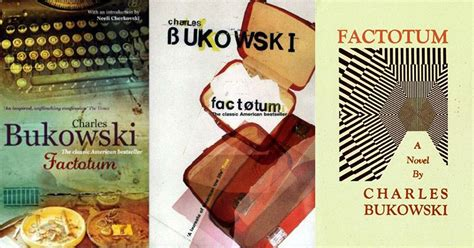 any will do a novel books best charles bukowski quotes from the novel factotum