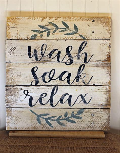 bathroom soak sign rustic pallet wall art wash soak relax wood bathroom sign