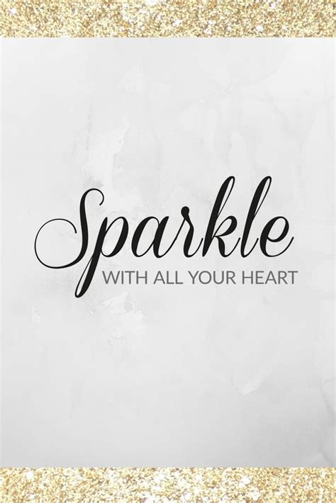 sparkle quotes 25 best sparkle quotes on inspirational