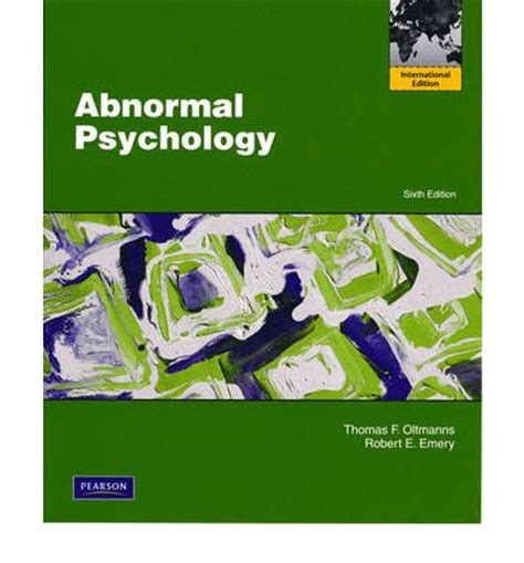 abnormal psychology books abnormal psychology f oltmanns 9780205703906