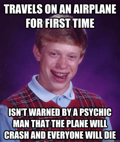 Psychic Meme - travels on an airplane for first time isn t warned by a