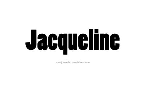 tattoo name jacqueline tattoo design name jacqueline 11 png