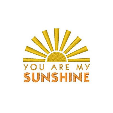 embroidery design you are my sunshine you are my sunshine machine embroidery by concordcollections