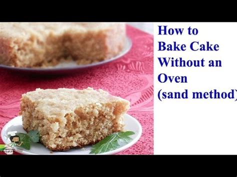 How To Make Paper Look Without Oven - how to bake cake without an oven bake cake on sand in pot