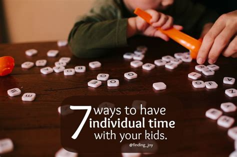 Ways to have inidual time with your kids from scheduling time