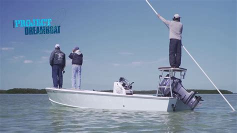 florida sportsman dream boat youtube florida sportsman project dreamboat river scout