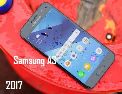 keistimewaan tel samsung tab malaysia 2017 kajian telefon pintar samsung galaxy a3 2017 senarai