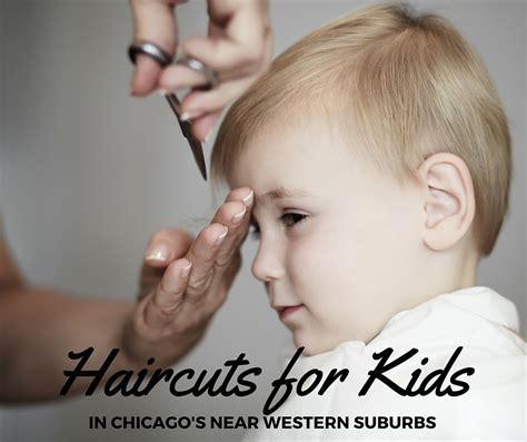 toddler haircuts chicago kids haircuts in chicago s near western suburbs kidlist