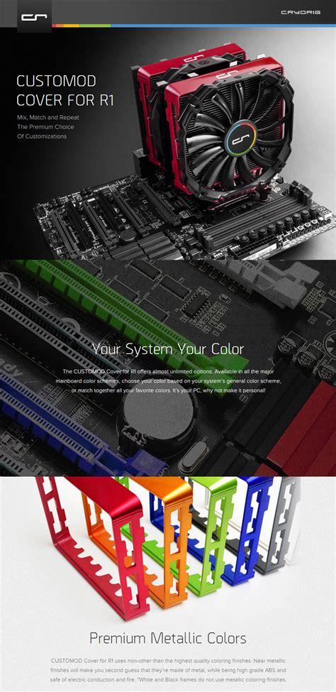 Cryorig Customod Cover For R1 cryorig customod coloured heatsink cover for r1 metallic cr coverr pc gear