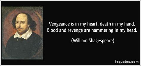 hamlet themes revenge quotes vengeance is in my heart death in my hand blood and