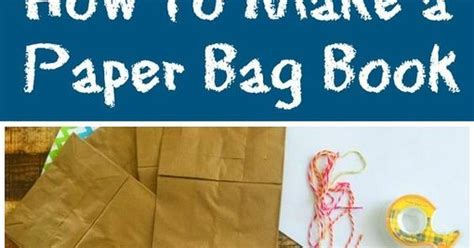 How To Make Paper Bag Books - how to make a paper bag book for bags for and