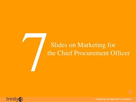 Chief Procurement Officer by 7 Slides On Marketing For The Chief Procurement Officer