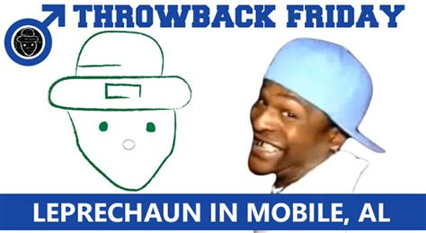 Friday In Alabama by Throwback Friday Leprechaun In Mobile Alabama