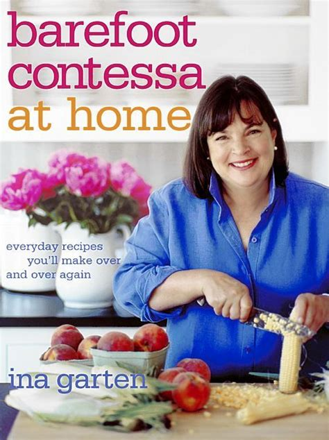 ina garten barefoot contessa pin by annette hahn on recipes that will never happen