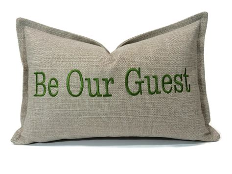 Guest Pillow Cushion Cover Pillow Be Our Guest Embroidered Pillow