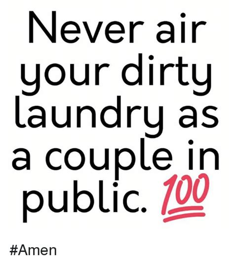 Dirty Laundry Meme - 25 best memes about dirty laundry dirty laundry memes